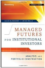 Managed Futures for Institutional Investors: Analysis and Portfolio Construction (Bloomberg Financial)